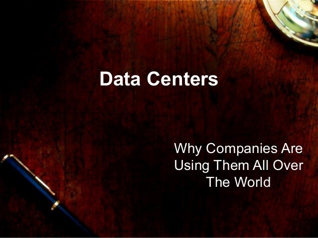 Data Centers  Why Companies Are Using Them All Over The World