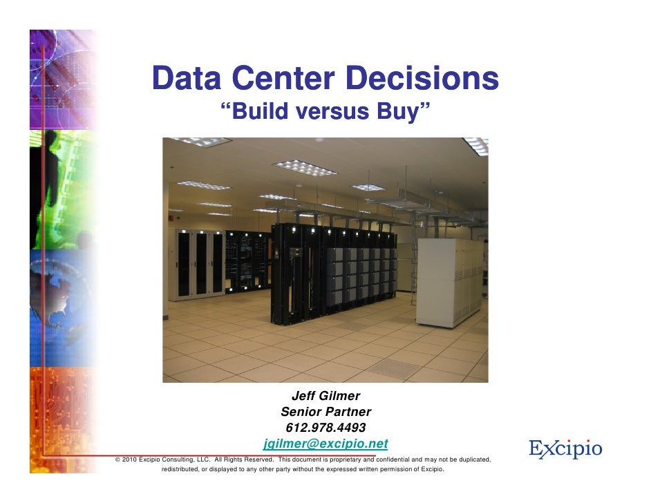 """Data Center Decisions                                   """"Build versus Buy""""                                                ..."""