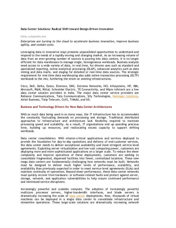 Data Center Solutions: Radical Shift toward Design-Driven InnovationFriday, 14 September 2012Enterprises are turning to th...