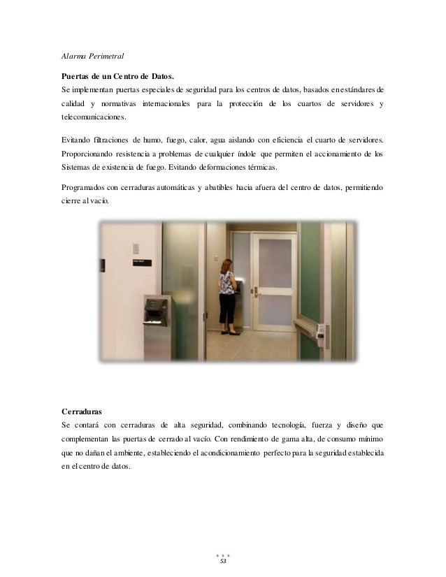 53 Alarma Perimetral Puertas de un Centro de Datos. Se implementan puertas especiales de seguridad para los centros de dat...