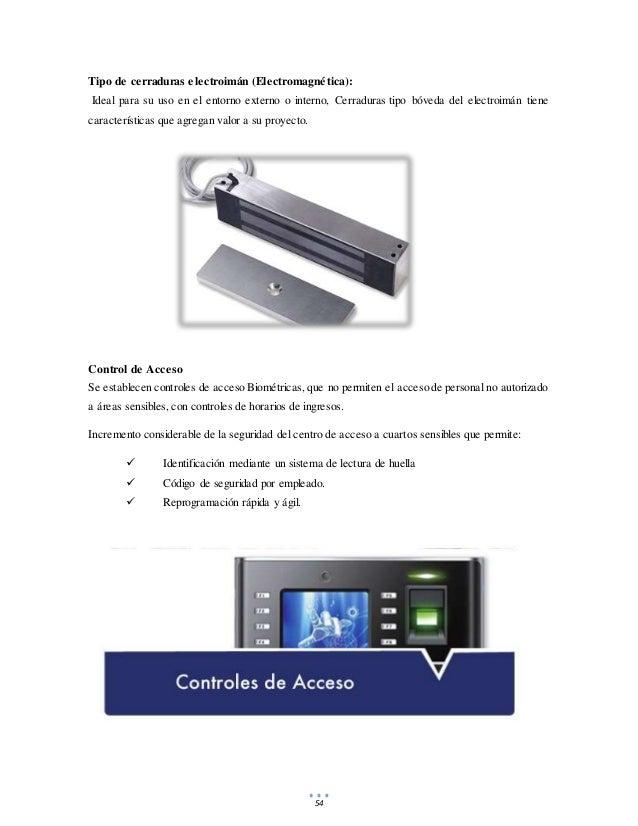 54 Tipo de cerraduras electroimán (Electromagnética): Ideal para su uso en el entorno externo o interno, Cerraduras tipo b...