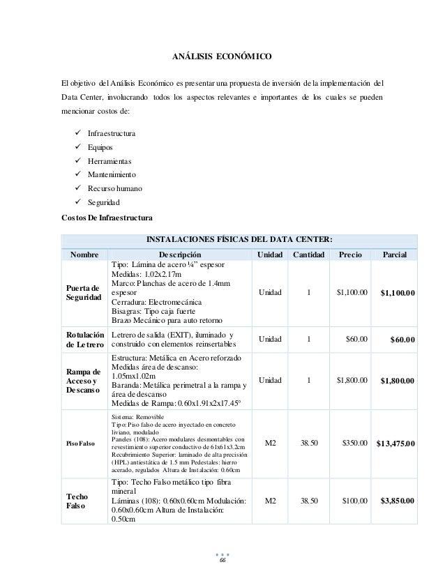 66 ANÁLISIS ECONÓMICO El objetivo del Análisis Económico es presentar una propuesta de inversión de la implementación del ...