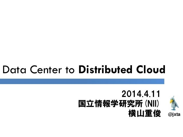 data center to distributed cloud slideshare