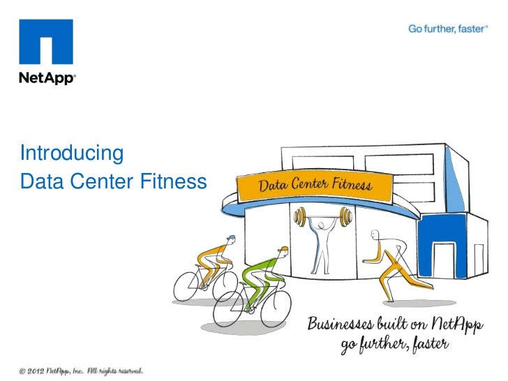 IntroducingData Center Fitness