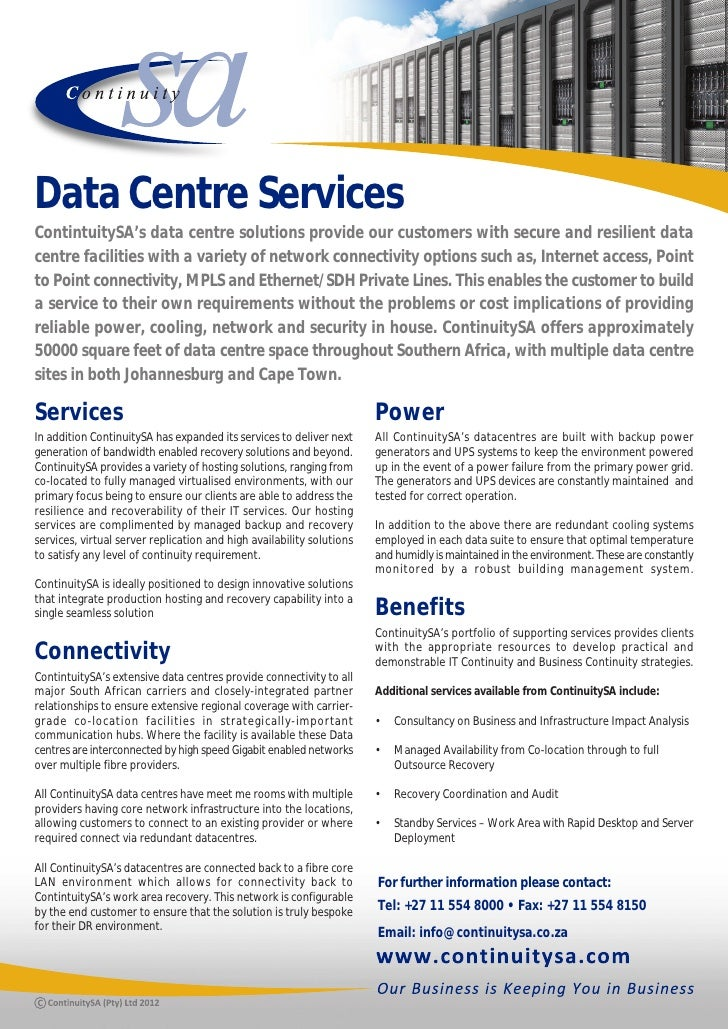 Data Centre ServicesContintuitySA's data centre solutions provide our customers with secure and resilient datacentre facil...