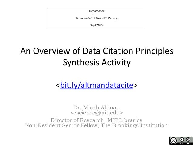 Prepared for Research Data Alliance 2nd Plenary Sept 2013 An Overview of Data Citation Principles Synthesis Activity <bit....
