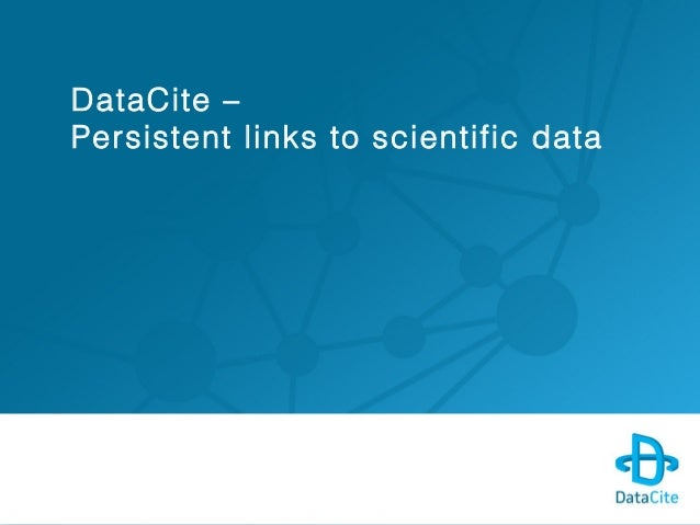 DataCite – Persistent links to scientific data