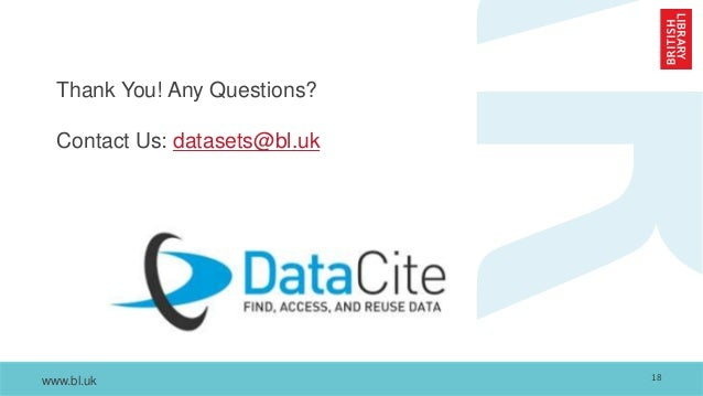 www.bl.uk Thank You! Any Questions? Contact Us: datasets@bl.uk 18