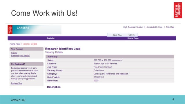 www.bl.uk Come Work with Us! 4