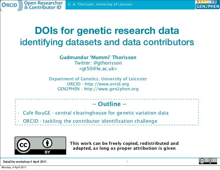 G. A. Thorisson, University of Leicester                       DOIs for genetic research data              identifying dat...