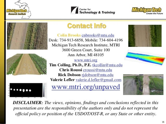 35 Contact Info Colin Brooks cnbrooks@mtu.edu Desk: 734-913-6858, Mobile: 734-604-4196 Michigan Tech Research Institute, M...
