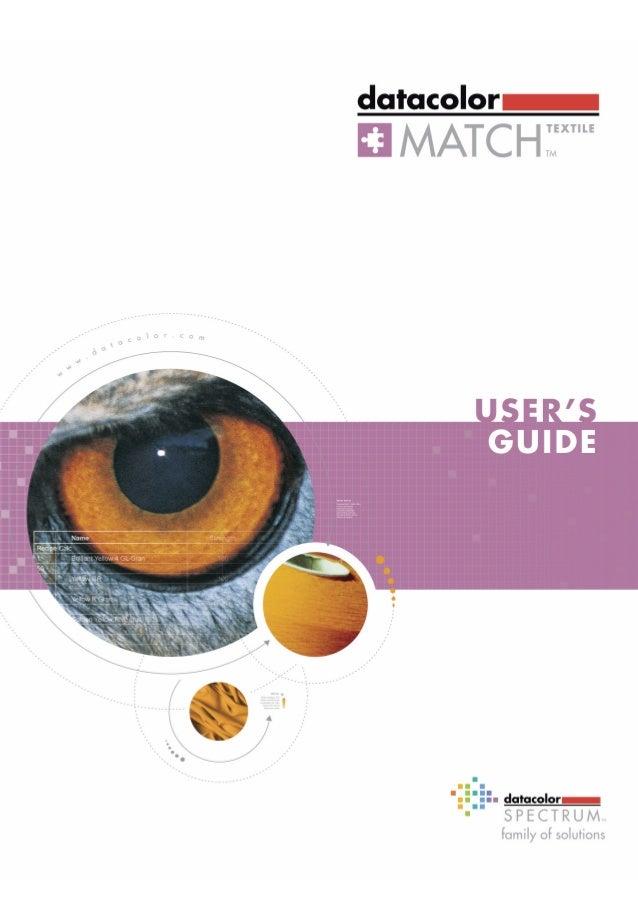 Datacolor MATCHTextile User's Guide                 Preface                 Datacolor MATCHTextile TM               User' ...