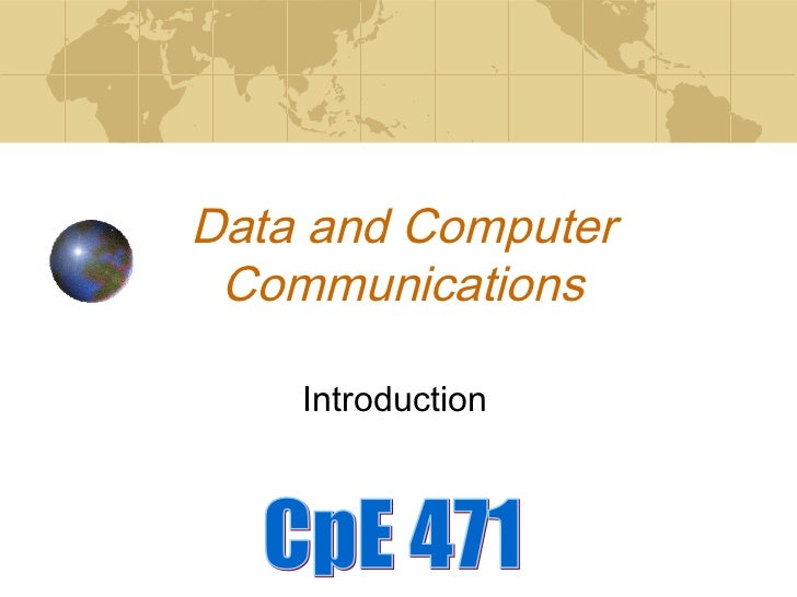 Data and Computer Communications    Introduction