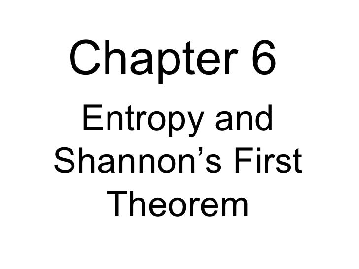 Chapter 6  Entropy and Shannon's First Theorem