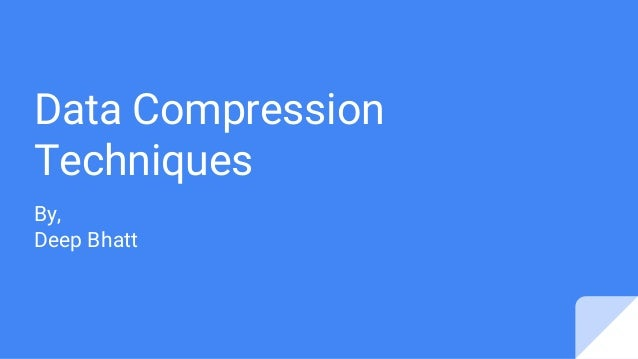 Data Compression Explained