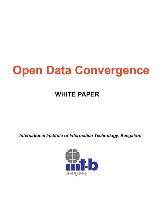 Open Data Convergence WHITE PAPER  International Institute of Information Technology, Bangalore