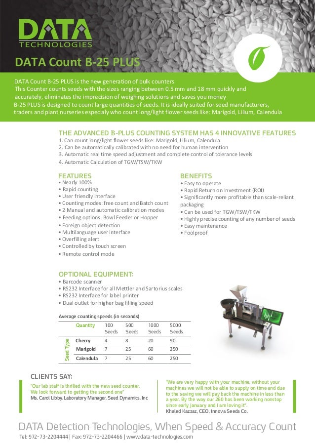 SEED COUNTERSEED COUNTER THE ADVANCED B-PLUS COUNTING SYSTEM HAS 4 INNOVATIVE FEATURES 1. Can count long/light flower seed...