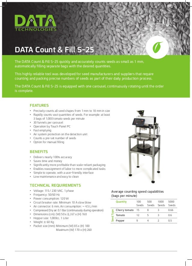 The DATA Count & Fill S-25 quickly and accurately counts seeds as small as 1 mm, automatically filling separate bags with ...