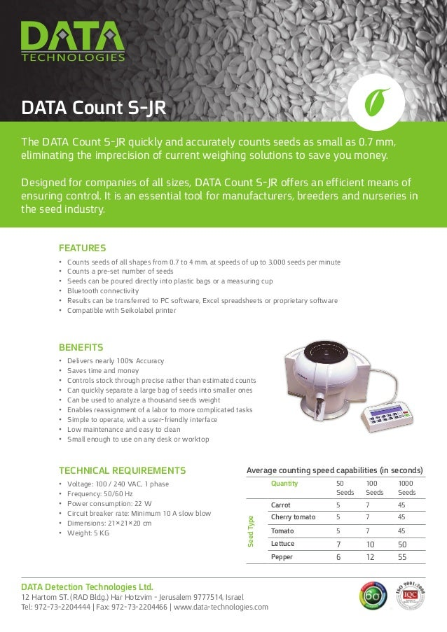 The DATA Count S-JR quickly and accurately counts seeds as small as 0.7 mm, eliminating the imprecision of current weighin...