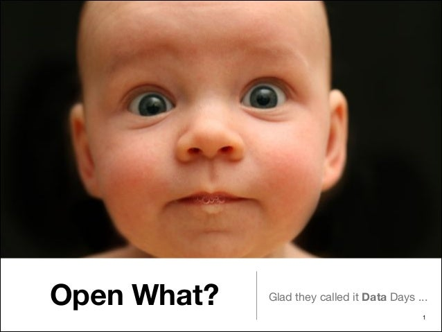 Open What?  Glad they called it Data Days ... !1