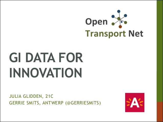 GI DATA FOR INNOVATION JULIA GLIDDEN, 21C GERRIE SMITS, ANTWERP (@GERRIESMITS)