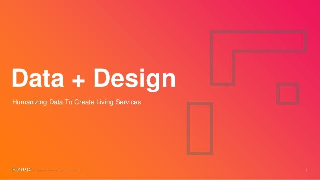 Data + Design Humanizing Data To Create Living Services