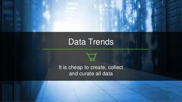 9 Data Trends Modern Applications Are Data Applications Ease of consume & Operate Secure Repeatable