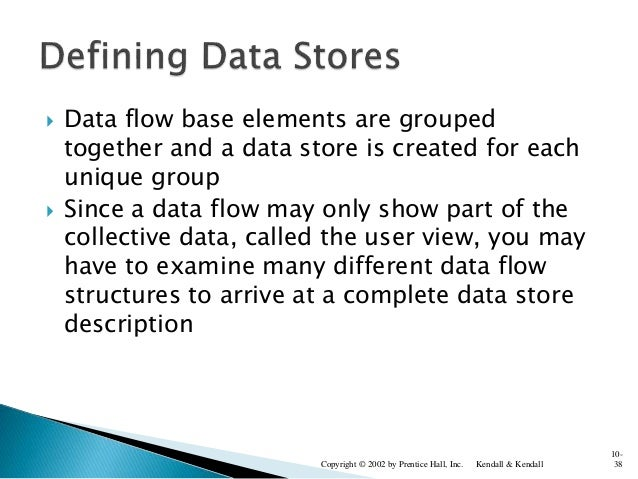  Data flow base elements are grouped together and a data store is created for each unique group  Since a data flow may o...