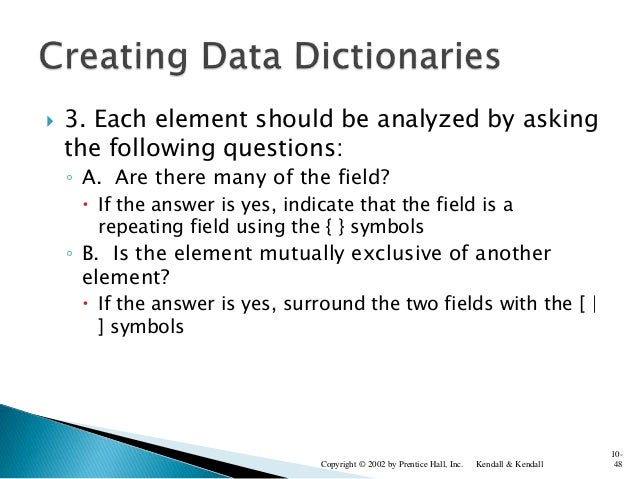  3. Each element should be analyzed by asking the following questions: ◦ A. Are there many of the field?  If the answer ...