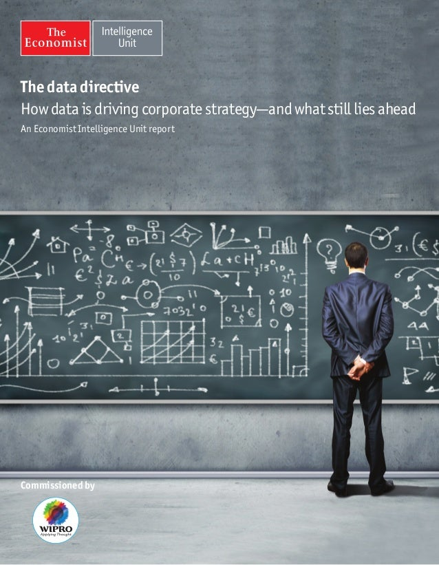 The data directiveHow data is driving corporate strategy—and what still lies aheadAn Economist Intelligence Unit reportCom...