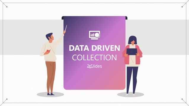 DATA DRIVEN COLLECTION