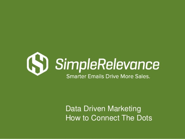 Data Driven Marketing How to Connect The Dots