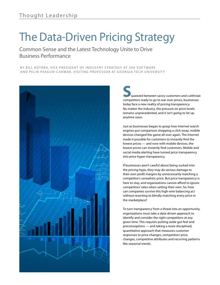 Th ought Lea de rshipThe Data-Driven Pricing StrategyCommon Sense and the Latest Technology Unite to DriveBusiness Perform...