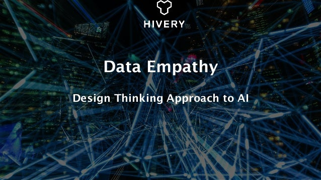 Data Empathy Design Thinking Approach to AI