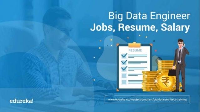 big data engineer job  resume  salary