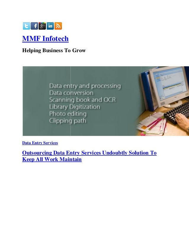 MMF Infotech Helping Business To Grow  Data Entry Services  Outsourcing Data Entry Services Undoubtly Solution To Undoubtl...