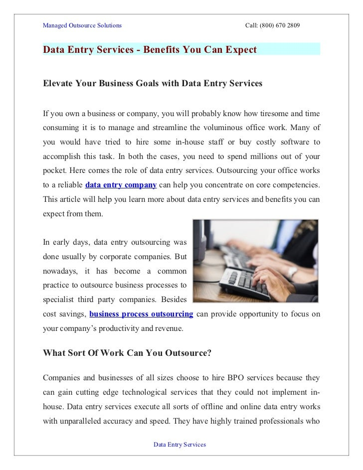 Managed Outsource Solutions                                  Call: (800) 670 2809Data Entry Services - Benefits You Can Ex...