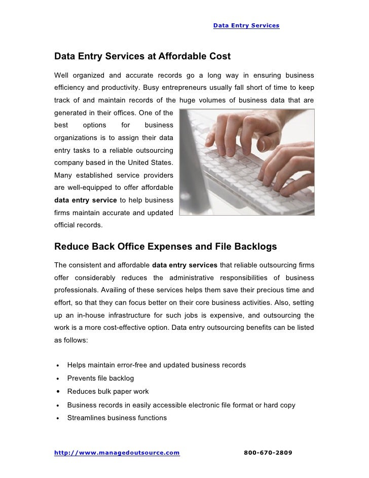 Data Entry ServicesData Entry Services at Affordable CostWell organized and accurate records go a long way in ensuring bus...