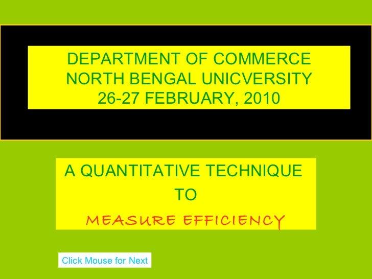 DEPARTMENT OF COMMERCE                        DEA  NORTH BENGAL UNICVERSITY     26-27 FEBRUARY, 2010DATA ENVELOPMENT ANALY...