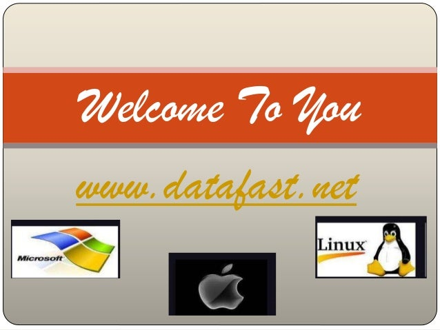 www.datafast.net Welcome To You
