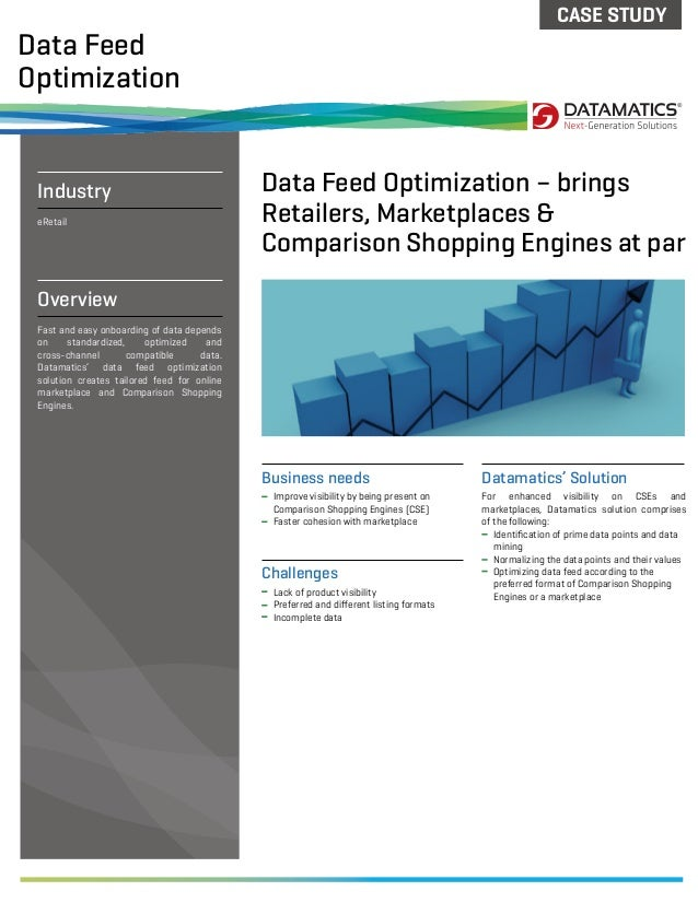 For enhanced visibility on CSEs andmarketplaces, Datamatics solution comprisesof the following:Identification of prime data...