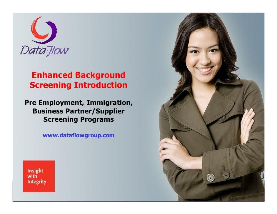 Enhanced Background  Screening Introduction  Pre Employment, Immigration,   Business Partner/Supplier      Screening Progr...
