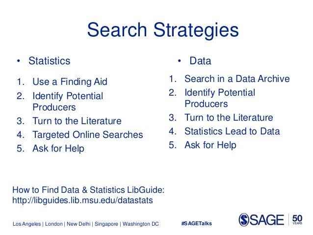 Los Angeles   London   New Delhi   Singapore   Washington DC Search Strategies • Statistics 1. Use a Finding Aid 2. Identi...