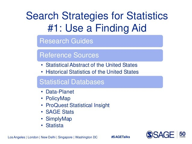 Los Angeles   London   New Delhi   Singapore   Washington DC Search Strategies for Statistics #1: Use a Finding Aid Resear...
