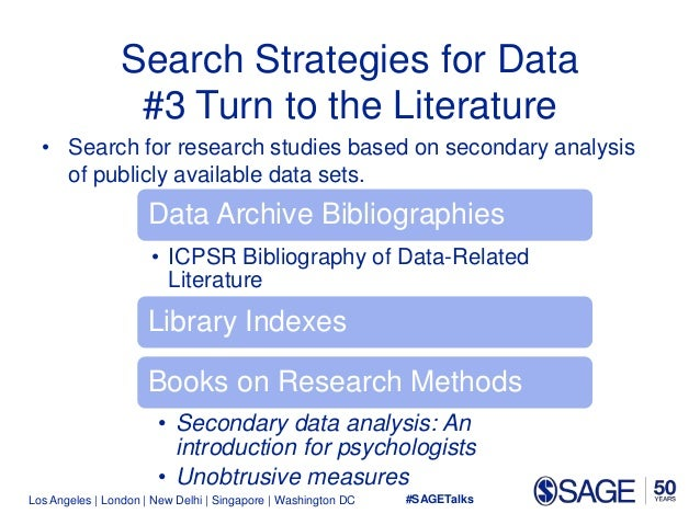Los Angeles   London   New Delhi   Singapore   Washington DC Search Strategies for Data #3 Turn to the Literature • Search...