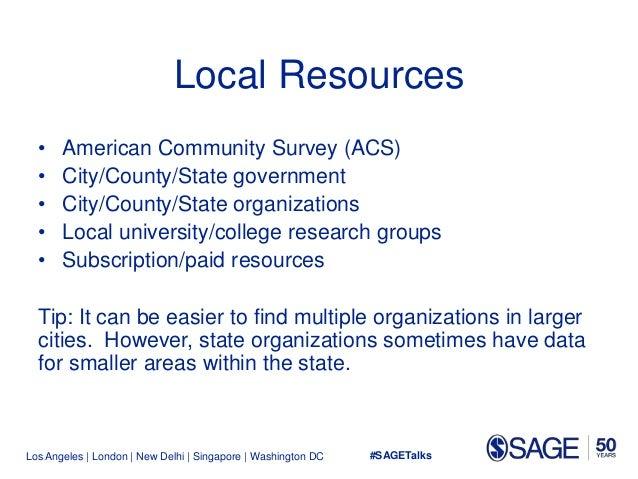 Los Angeles   London   New Delhi   Singapore   Washington DC Local Resources • American Community Survey (ACS) • City/Coun...