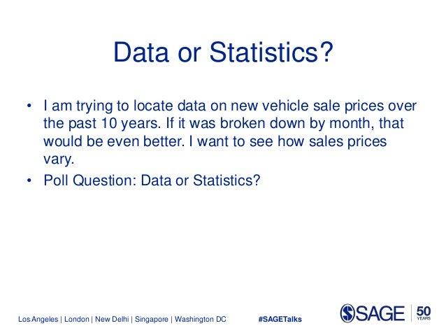 Los Angeles   London   New Delhi   Singapore   Washington DC Data or Statistics? • I am trying to locate data on new vehic...