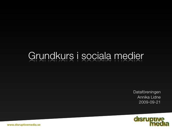 Grundkurs i sociala medier                                       Dataföreningen                                       Anni...