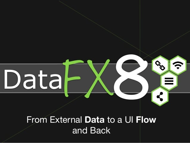 DataFX  From External Data to a UI Flow  and Back  8
