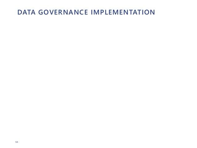 53 DATA GOVERNANCE IMPLEMENTATION